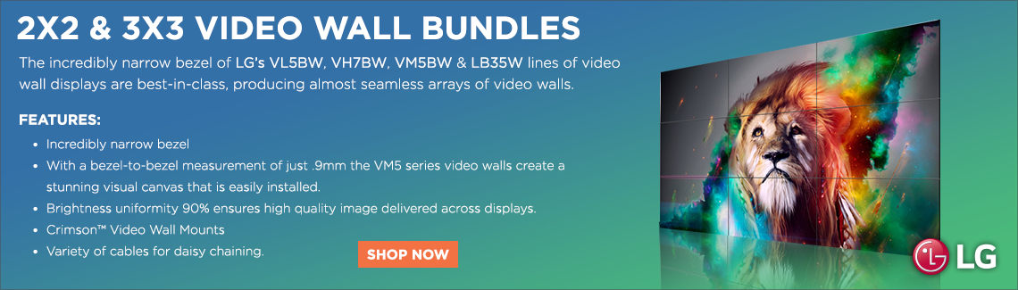 2x2 and 3x3 video wall bundles. The incredibly narrow bezel of LG's VL5BW, VH7BW, VM5BW and LB35W lines of video wall displays are best-in-class, producing almost seamless arrays of video walls.